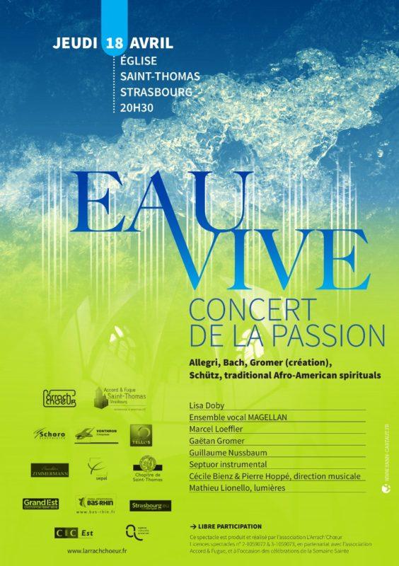 Eau Vive, Concert de la Passion, Saint Thomas Strasbourg